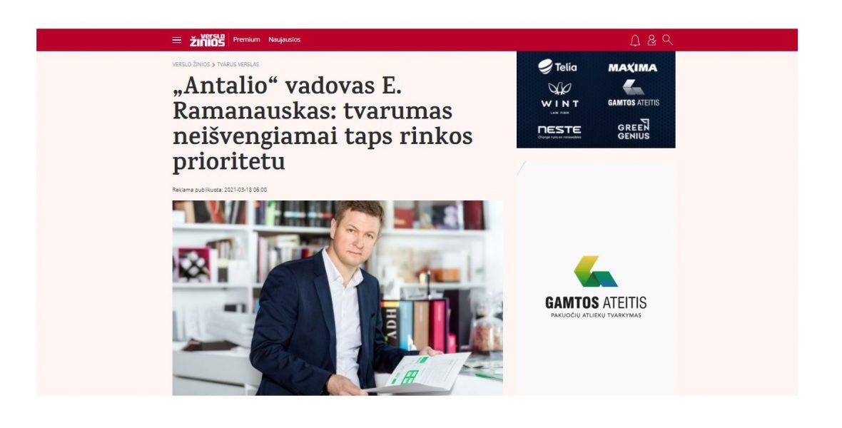 """""""Antalio"""" vadovas E. Ramanauskas: tvarumas neišvengiamai taps rinkos prioritetu"""
